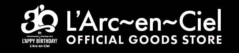 L'Arc~en~Ciel OFFICIAL GOODS STORE